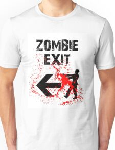 ZOMBIE EXIT SIGN by Zombie Ghetto Unisex T-Shirt