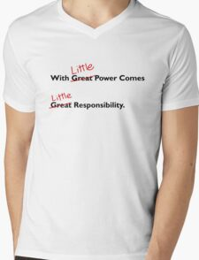 With little power comes little responsibility Mens V-Neck T-Shirt