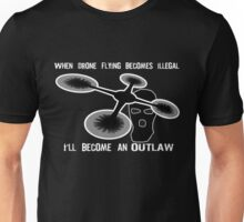 Drone Outlaw Unisex T-Shirt