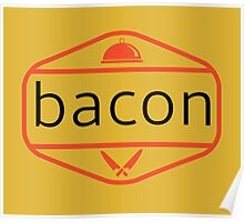 The Bacon Poster