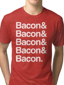 Bacon and Bacon Tri-blend T-Shirt