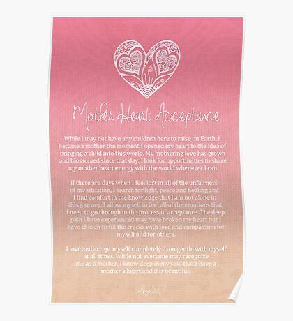 Affirmation - Mother Heart Acceptance Poster