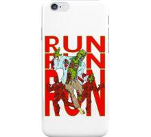 Zombies, Runnnn iPhone Case/Skin
