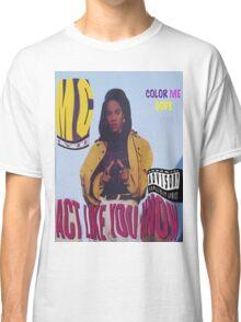 Lyte As A Rock, L.Y.L.L.Y.T.E  Classic T-Shirt