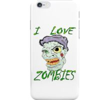 I Love Zombies iPhone Case/Skin
