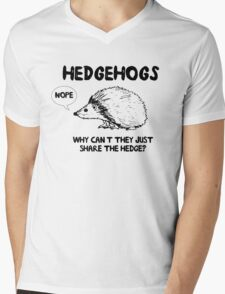 Hedgehogs. Why can't they share the hedge? No Mens V-Neck T-Shirt