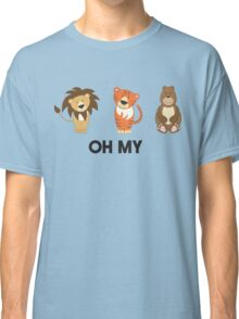 Lions, Tigers, Bears, Oh My Classic T-Shirt