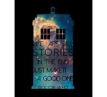 We Are All Stories Photographic Print