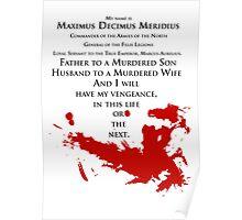Gladiator - My Name is Maximus Decimus Meridius Poster