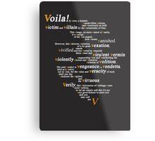 V For Vendetta - You Can Call Me V Metal Print
