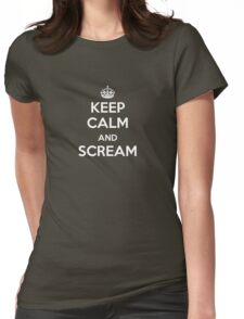 Keep Calm and Scream Womens Fitted T-Shirt