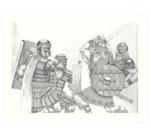 Romans battle Barbarians Art Print