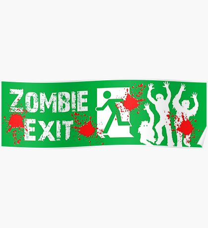 ZOMBIE EXIT SIGN by Zombie Ghetto Poster