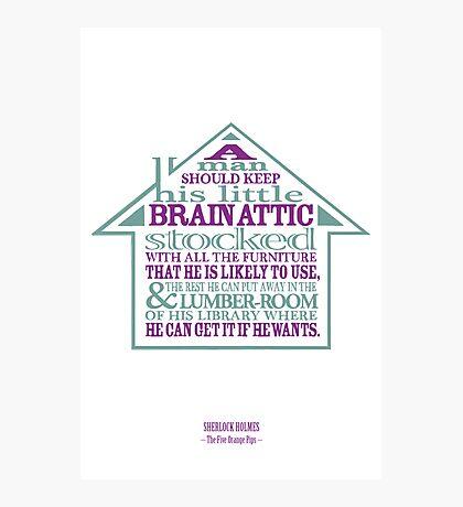 Sherlock Holmes novel quote – brain attic Photographic Print
