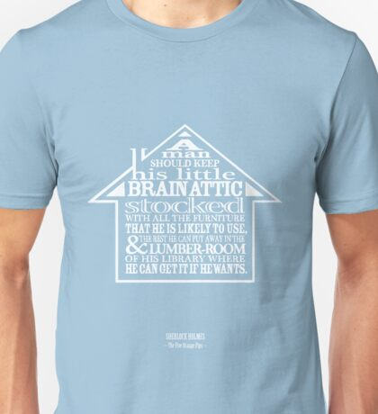 Sherlock Holmes novel quote – brain attic Unisex T-Shirt
