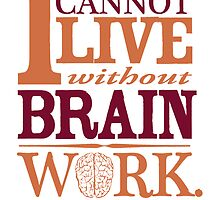 Sherlock Holmes novel quote – brain work by pygmycreative