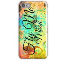 FLY ME TO THE MOON - Rainbow Bold Galactic Typography Outer Space Orbit Stars Abstract Fine Art iPhone Case/Skin