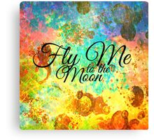 FLY ME TO THE MOON - Rainbow Bold Galactic Typography Outer Space Orbit Stars Abstract Fine Art Canvas Print