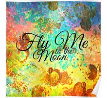 FLY ME TO THE MOON - Rainbow Bold Galactic Typography Outer Space Orbit Stars Abstract Fine Art Poster