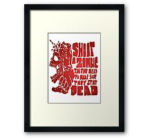 Shoot in the head Framed Print