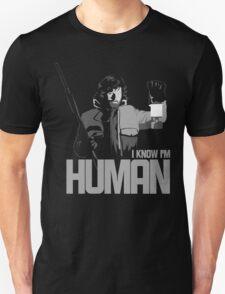 I Know I'm Human T-Shirt