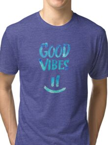 Good Vibes - Funny Smiley Statement / Happy Face (Blue Stars Edit) Tri-blend T-Shirt