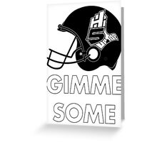 Hi-5 Up Top Gimme Some Greeting Card