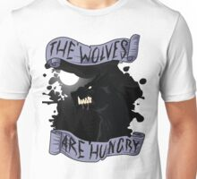 The Wolves are Hungry Unisex T-Shirt