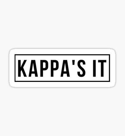Kappa's It Sticker
