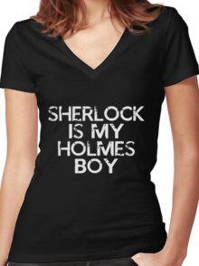 Sherlock is my Holmes Boy Women's Fitted V-Neck T-Shirt