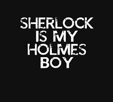 Sherlock is my Holmes Boy Unisex T-Shirt