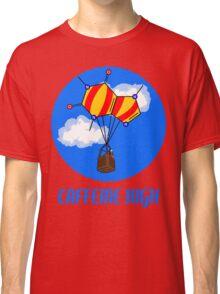 Caffeine High T-Shirt Classic T-Shirt