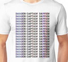 Danger! Captain, Danger! Space Unisex T-Shirt