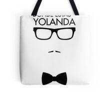 Where are you, Yolanda? Tote Bag