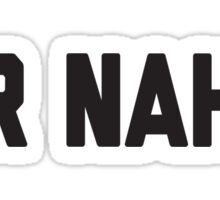Or Nah? Sticker