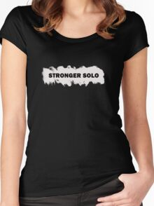 Stronger Solo Women's Fitted Scoop T-Shirt