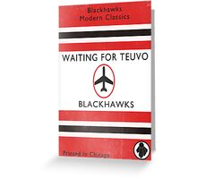 Waiting For Teuvo Greeting Card