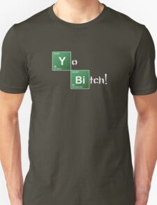 Breaking Bad Yo Bitch! T-Shirt