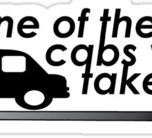 None of the cabs would take me Sticker