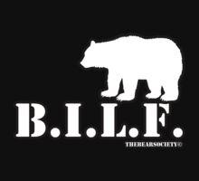B.I.L.F. by TheBearSociety