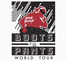 Boots 'n Pants World Tour by excalibursp