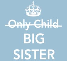 Only Child. Nope. Big Sister One Piece - Short Sleeve