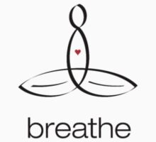 "Meditator with ""Breathe"" in simple text. by Mindful-Designs"