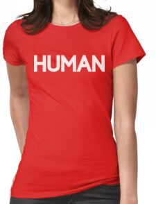 HUMAN [White Ink] Womens Fitted T-Shirt
