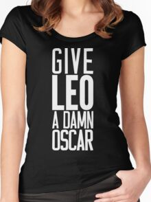 Give LEO A Damn Oscar [White Ink] Women's Fitted Scoop T-Shirt
