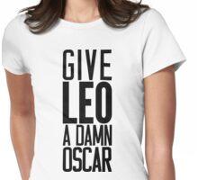 Give LEO A Damn Oscar Womens Fitted T-Shirt
