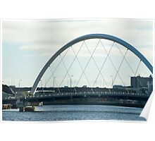 The Clyde Arc in Glasow, Scotland Poster