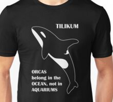 Orcas Belong in the Ocean, Not in Aquariums Unisex T-Shirt