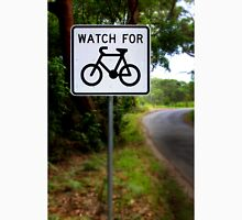 Watch for Bikes Sign Unisex T-Shirt