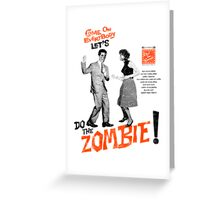 Do The Zombie! Greeting Card
